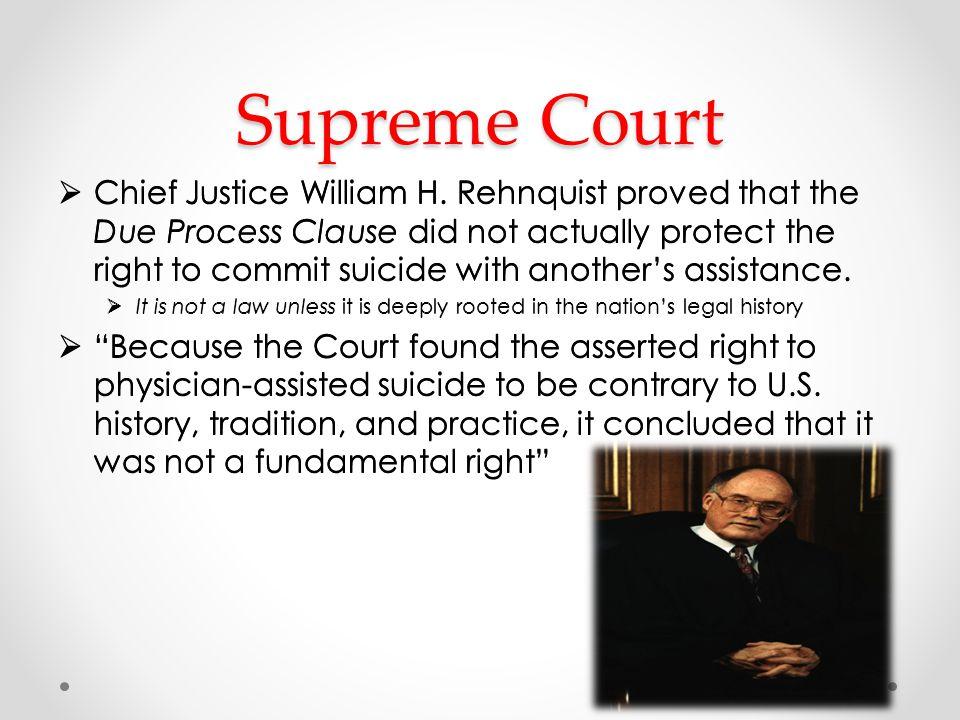 Supreme Court  Chief Justice William H.