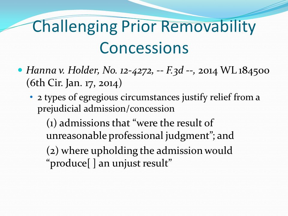 Challenging Prior Removability Concessions Hanna v.
