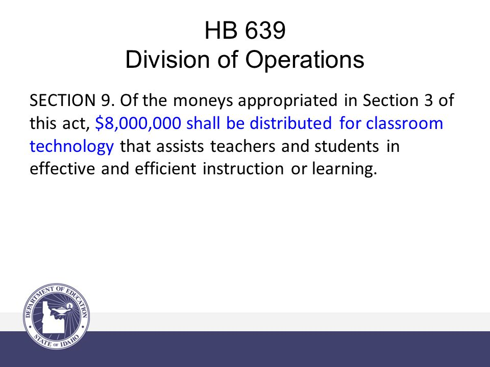HB 639 Division of Operations SECTION 10.