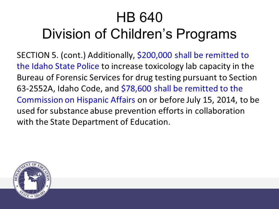 HB 640 Division of Children's Programs SECTION 6.