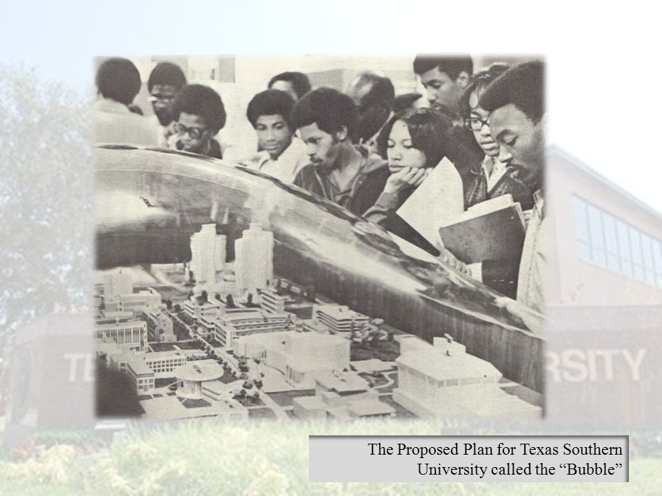 "The Proposed Plan for Texas Southern University called the ""Bubble"""