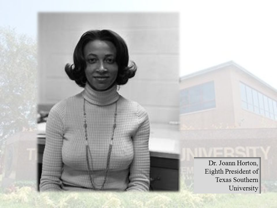 Dr. Joann Horton, Eighth President of Texas Southern University