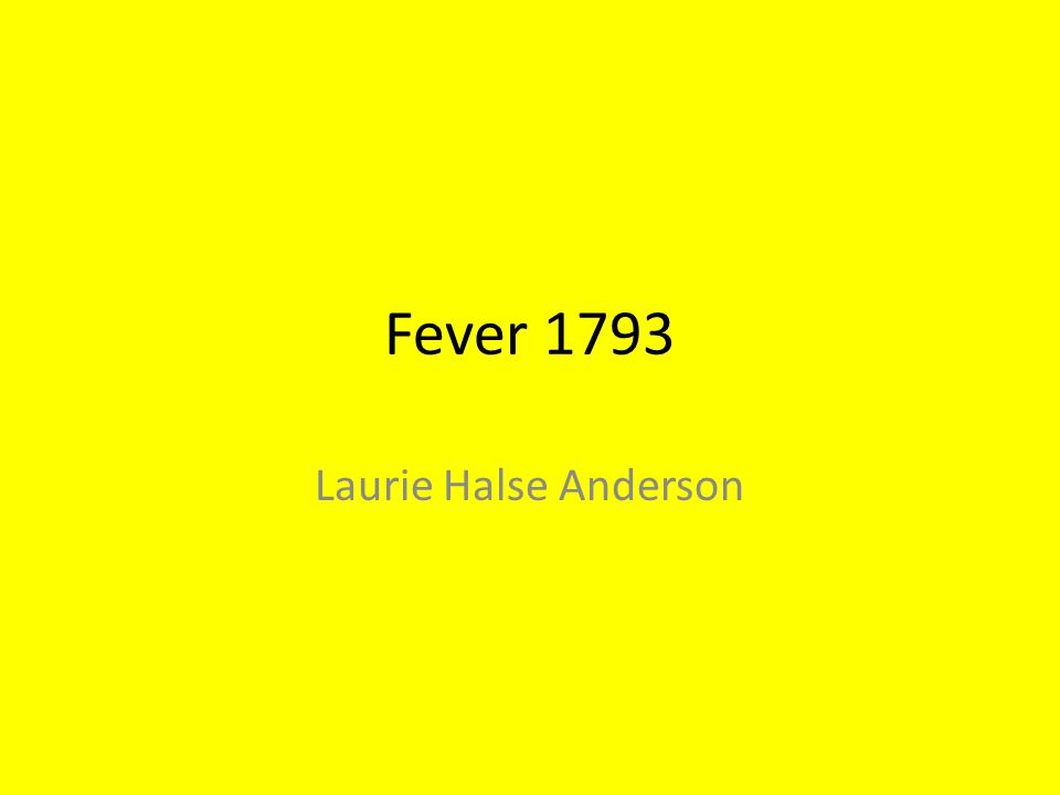 Fever 1793 Laurie Halse Anderson