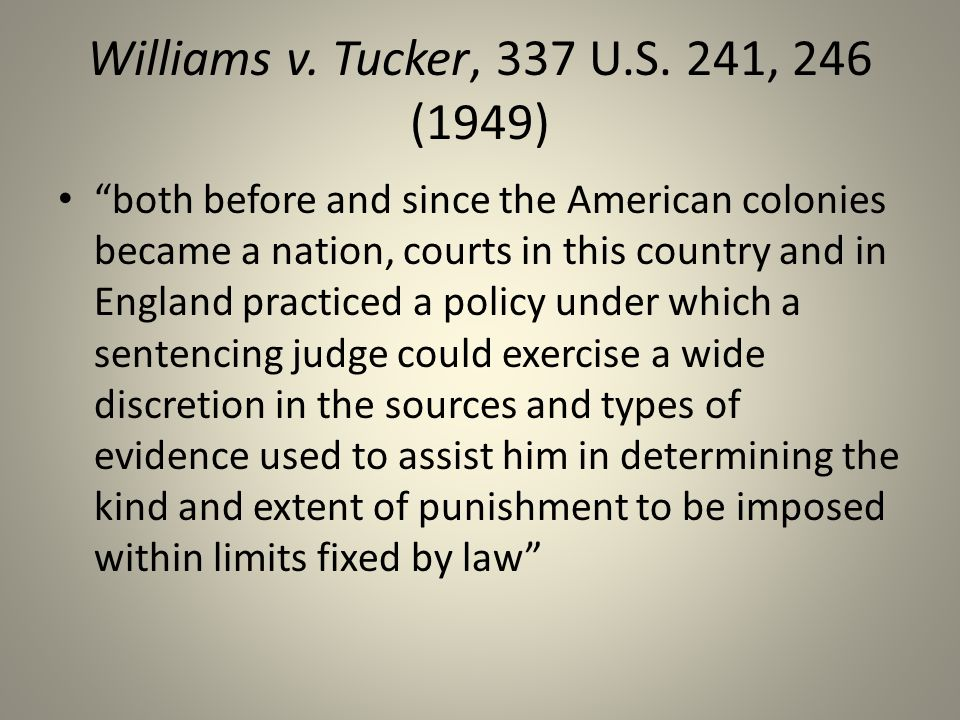 Williams v.Tucker, 337 U.S.