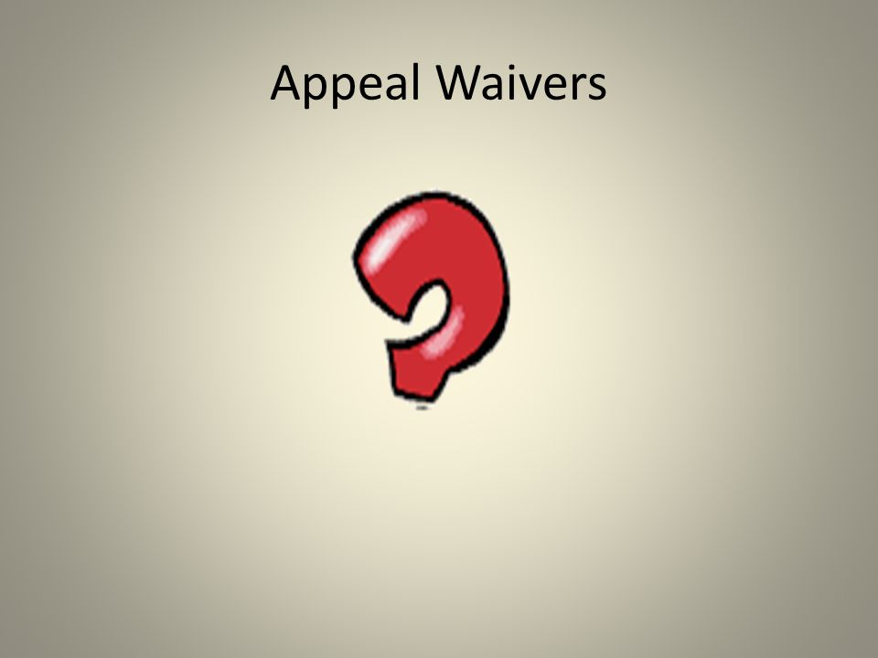 Appeal Waivers