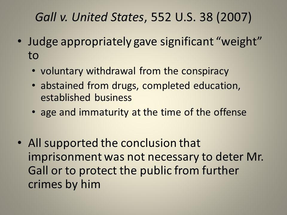 Gall v. United States, 552 U.S.
