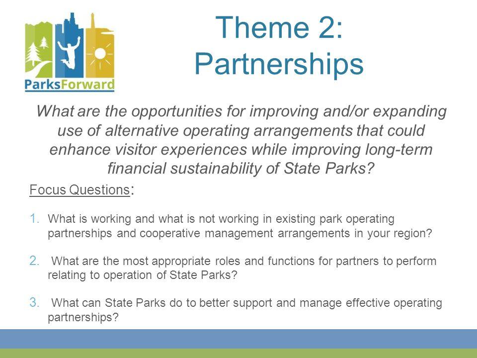Theme 2: Partnerships Focus Questions : 1.