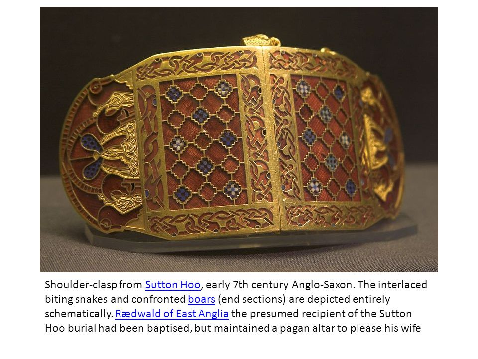 Shoulder-clasp from Sutton Hoo, early 7th century Anglo-Saxon.