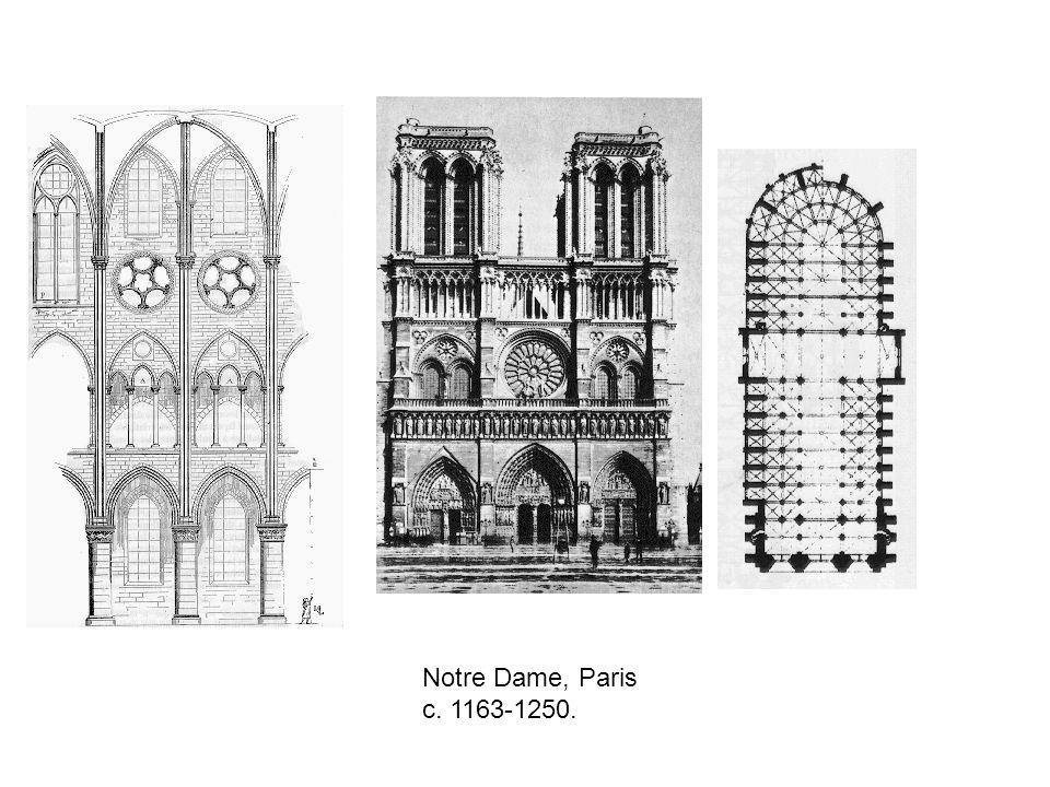 Notre Dame, Paris c. 1163-1250.