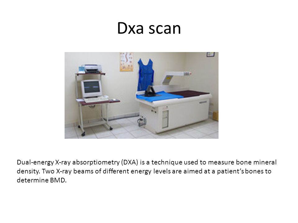 Dxa scan Dual-energy X-ray absorptiometry (DXA) is a technique used to measure bone mineral density. Two X-ray beams of different energy levels are ai
