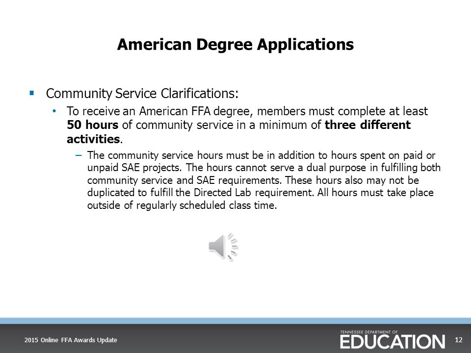 American Degree Applications  American Degree Application Overview Video American Degree Application Overview Video  Due May 15, 2015 Print PDF and mail to: Tennessee FFA 11 th Floor Andrew Johnson Building 710 James Robertson Parkway Nashville, TN 37243 2015 Online FFA Awards Update 11