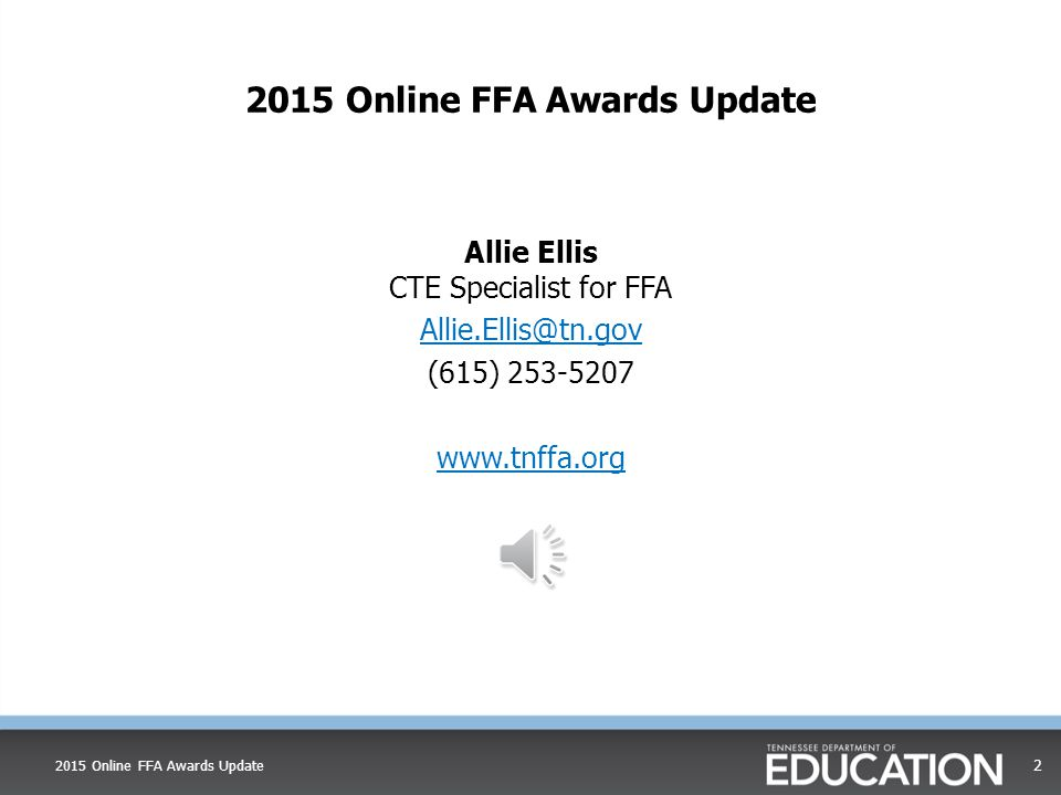 2015 Online FFA Awards Update2015 Online FFA Awards Update Allie Ellis CTE Specialist for FFA