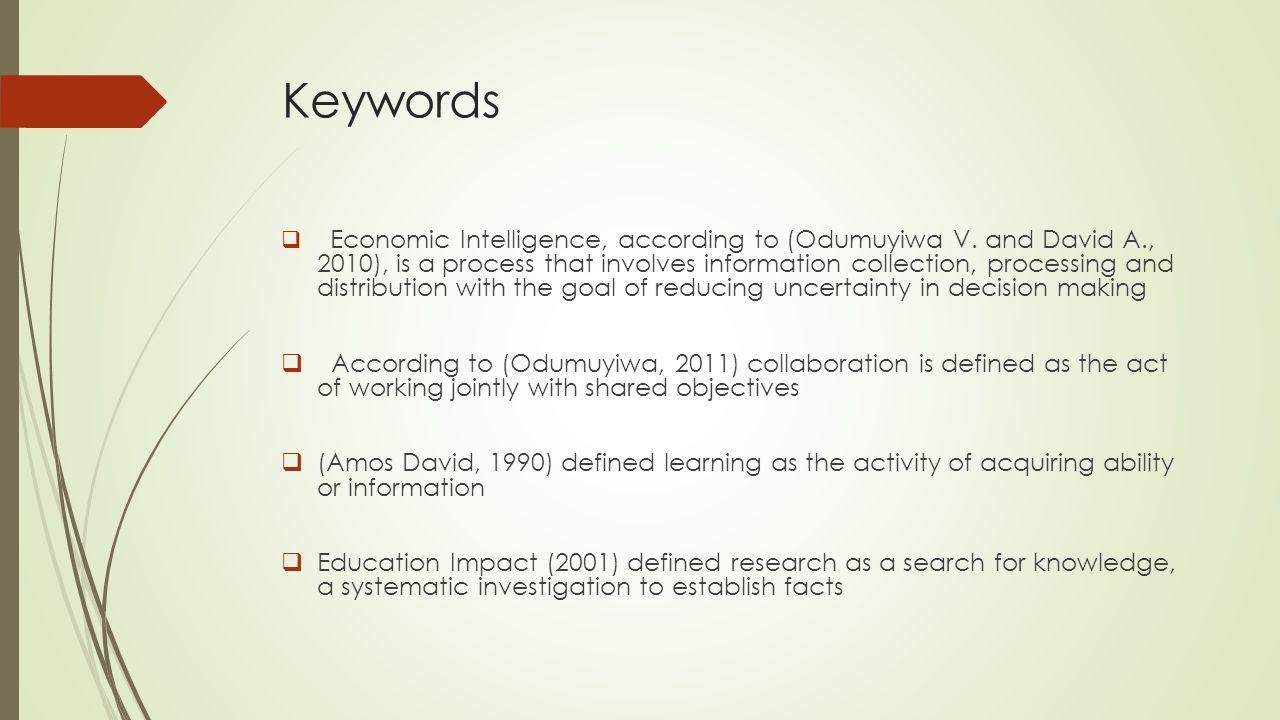 Keywords cont'n…  According to Carlos C.