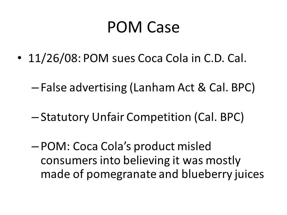 POM Case 11/26/08: POM sues Coca Cola in C.D.Cal.