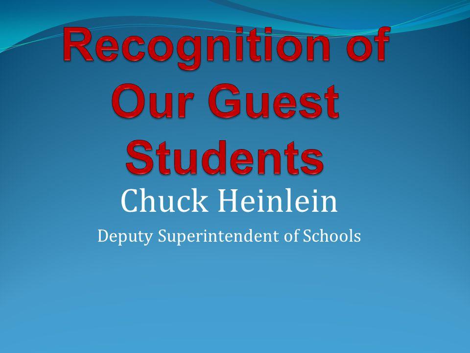 Chuck Heinlein Deputy Superintendent of Schools