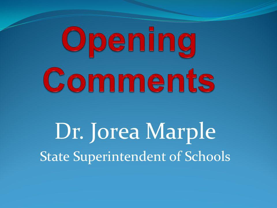 Dr. Jorea Marple State Superintendent of Schools