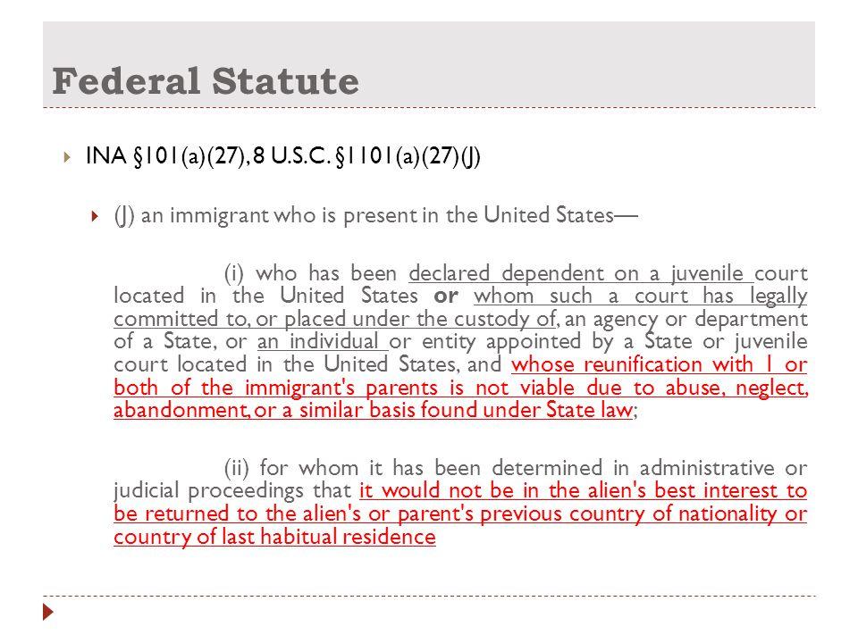 Federal Statute  INA §101(a)(27), 8 U.S.C.