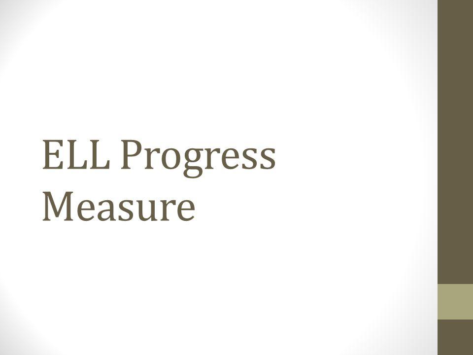 ELL Progress Measure