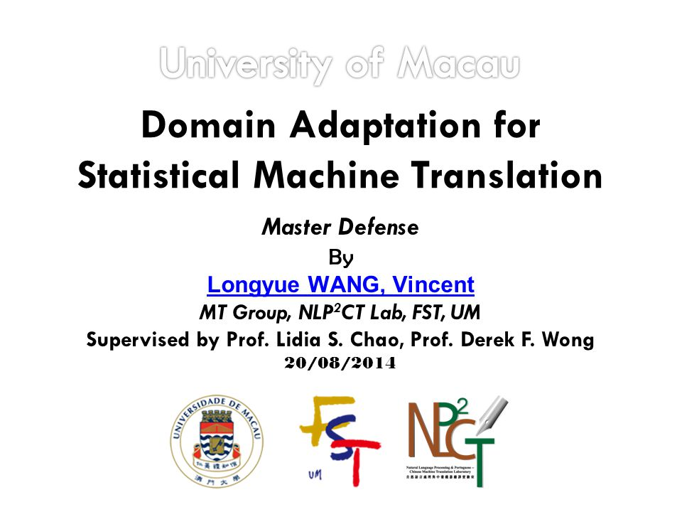 Computational Linguistics Machine Translation Text Translation Domain-Specific Statistical MT Hybrid MTRule-based MT Speech Translation Research Scope Figure 1: Our Research Scope [1] [2] [1] Daniel Jurafsky and James Martin (2008) An Introduction to Natural Language Processing, Computational Linguistics, and Speech Recognition, Second Edition.