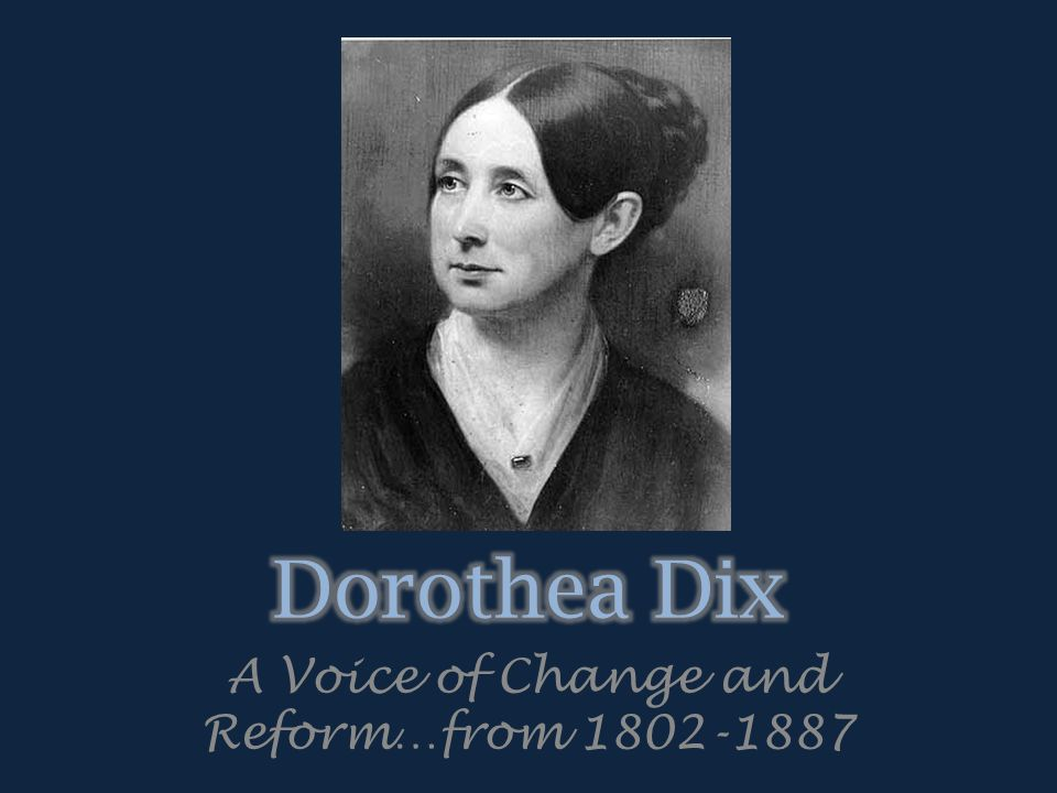 A Voice of Change and Reform…from 1802-1887