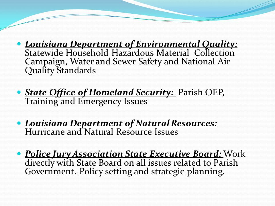 Louisiana Department of Environmental Quality: Statewide Household Hazardous Material Collection Campaign, Water and Sewer Safety and National Air Qua