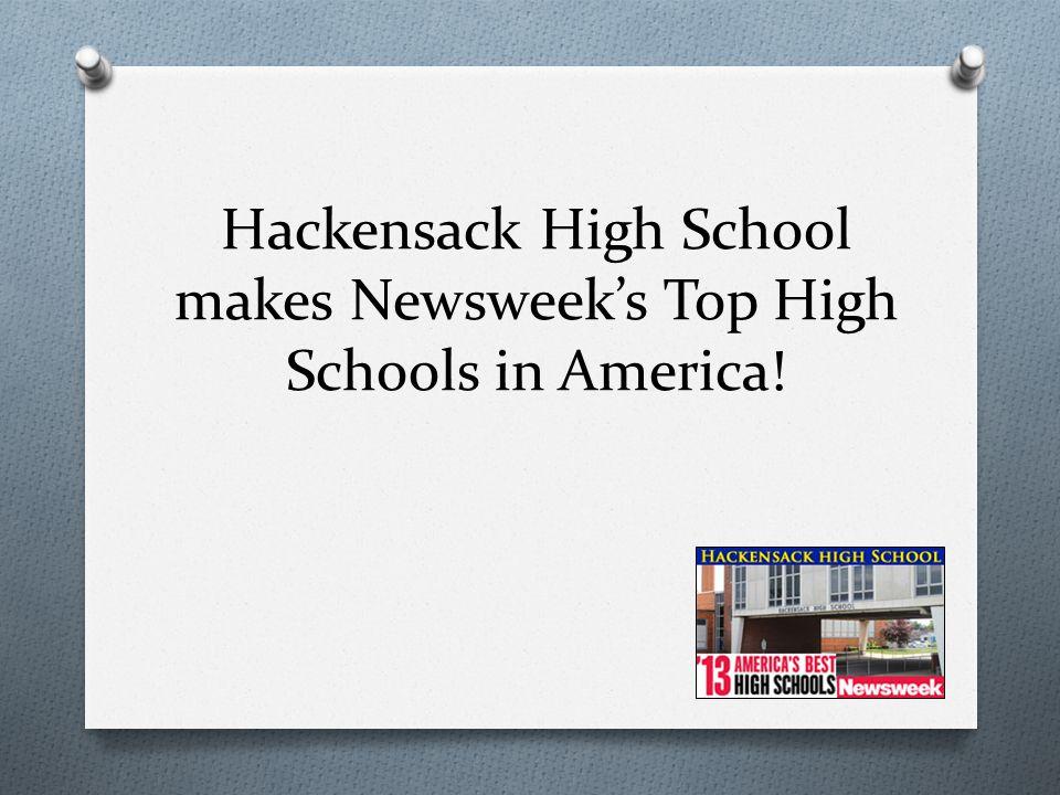 Hackensack High School makes Newsweek's Top High Schools in America!