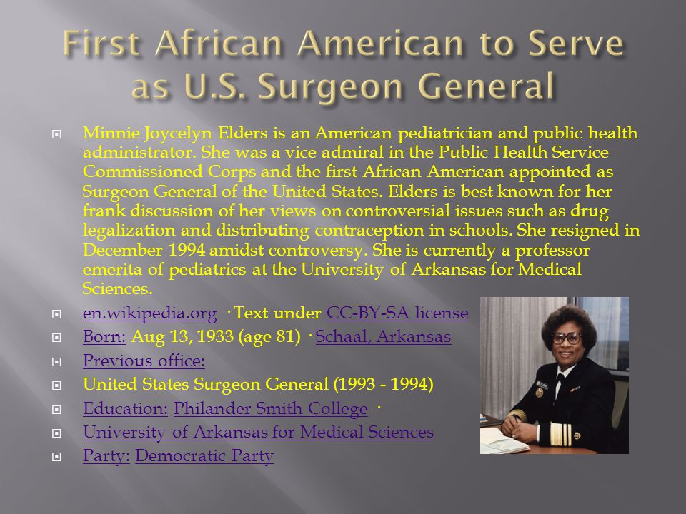  Minnie Joycelyn Elders is an American pediatrician and public health administrator.