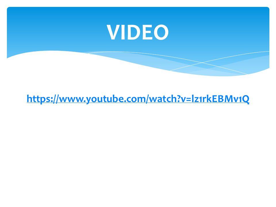 https://www.youtube.com/watch?v=lz1rkEBMv1Q VIDEO