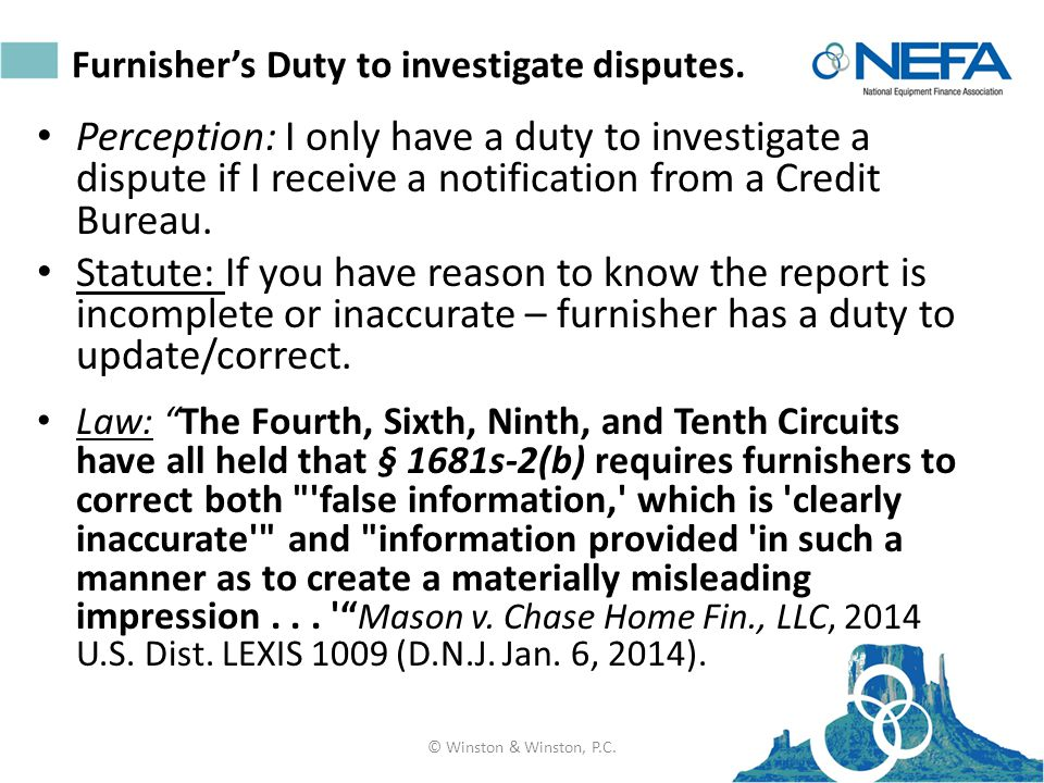Furnisher's Duty to investigate disputes.