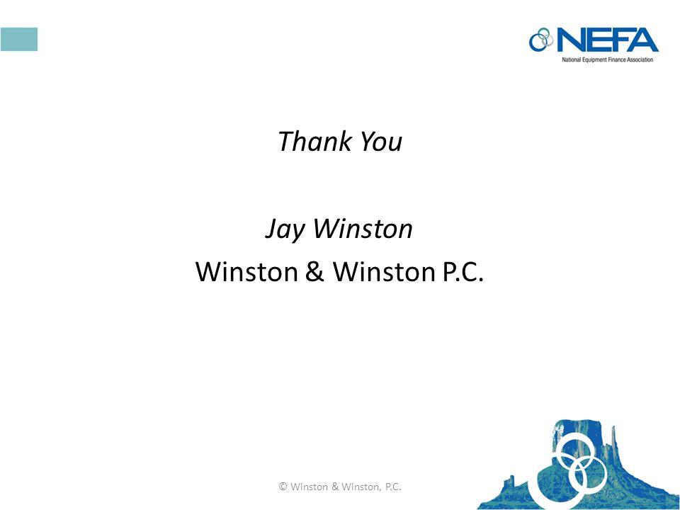 Thank You Jay Winston Winston & Winston P.C. © Winston & Winston, P.C.