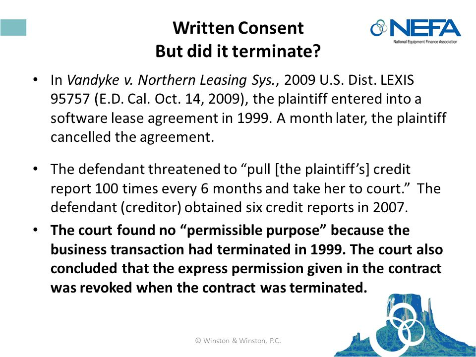 Written Consent But did it terminate. In Vandyke v.