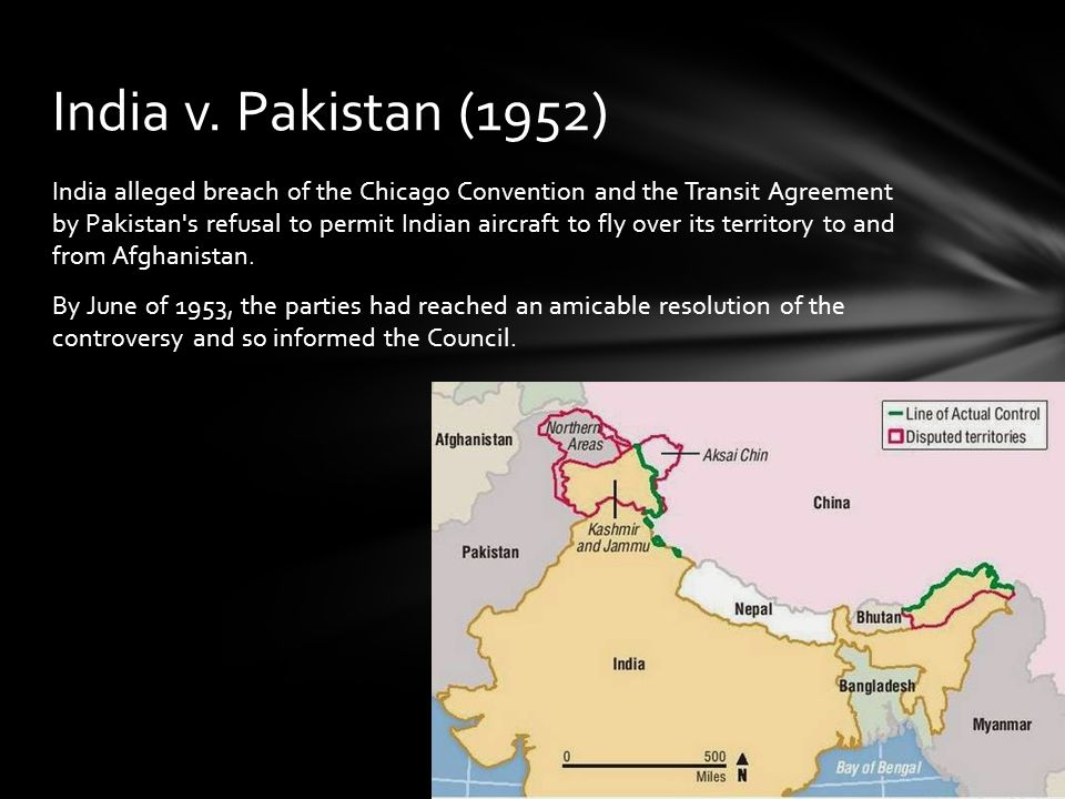 India alleged breach of the Chicago Convention and the Transit Agreement by Pakistan s refusal to permit Indian aircraft to fly over its territory to and from Afghanistan.
