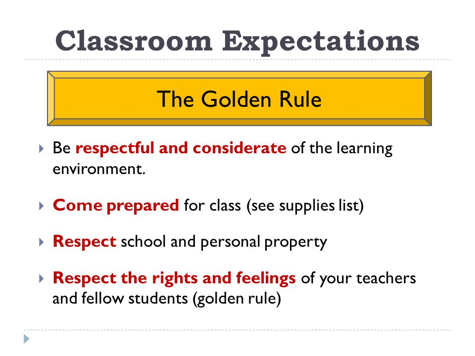  Be respectful and considerate of the learning environment.