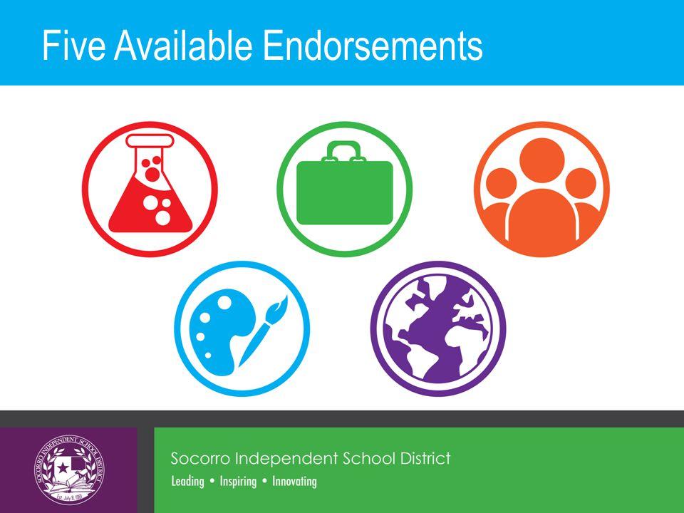 Five Available Endorsements