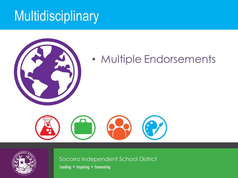 Multidisciplinary Multiple Endorsements