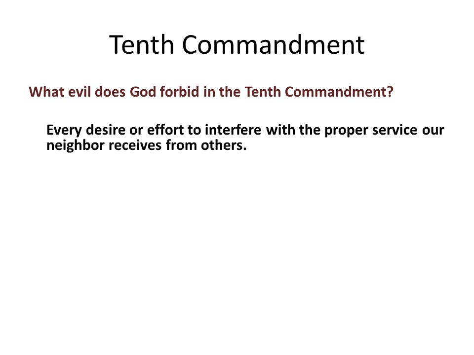 What evil does God forbid in the Tenth Commandment.
