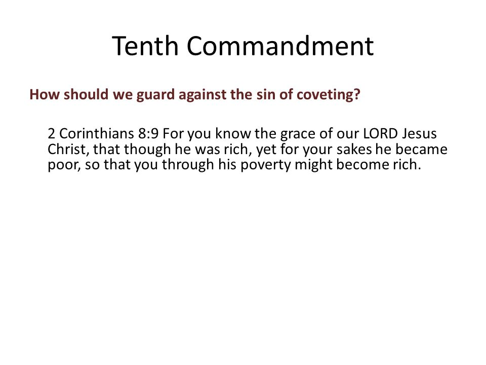 How should we guard against the sin of coveting.