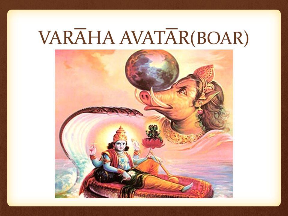 VARAHA AVATAR (BOAR)