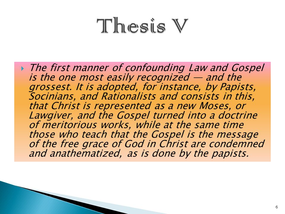  The first manner of confounding Law and Gospel is the one most easily recognized — and the grossest.