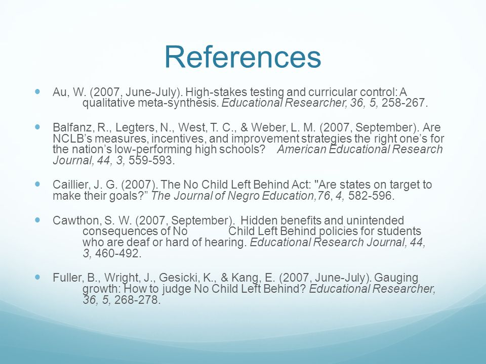 References Au, W. (2007, June-July).