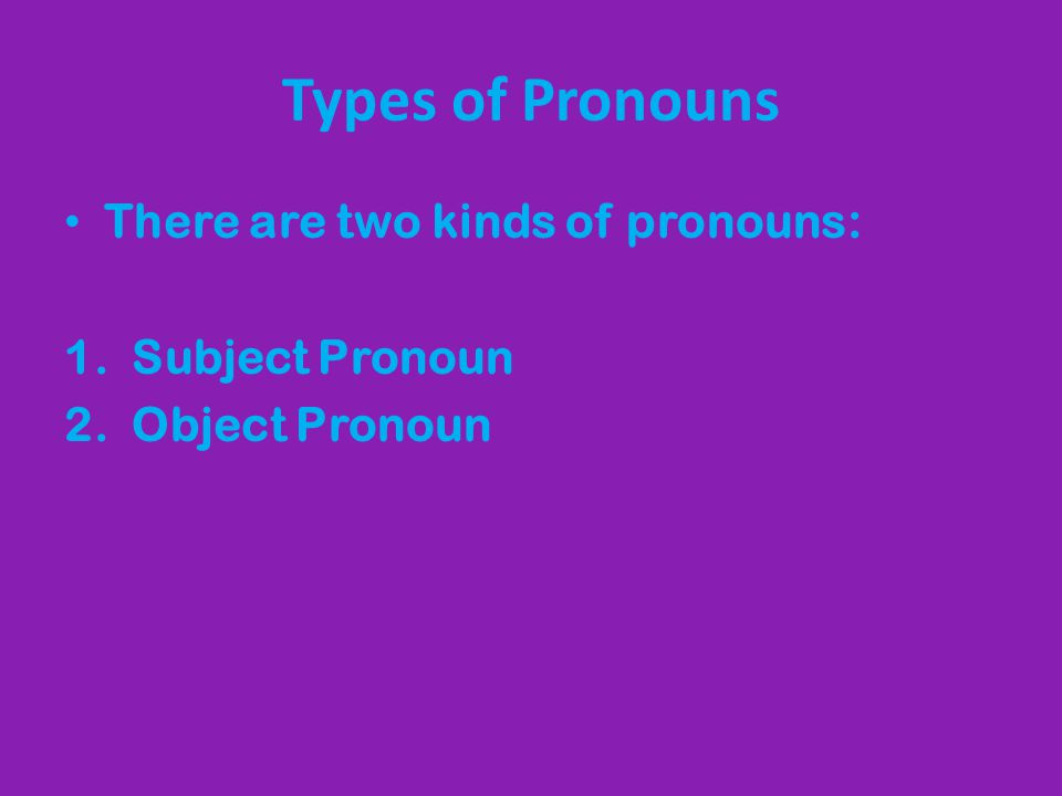 What is a subject pronoun.Subject pronouns are the subject of the verb.