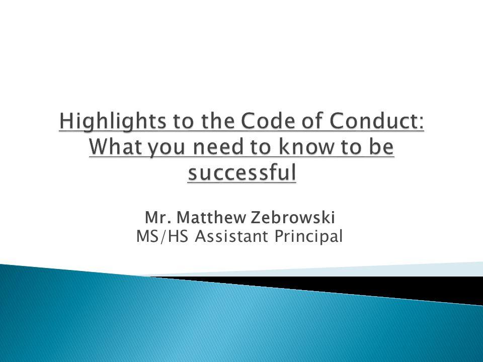 Mr. Matthew Zebrowski MS/HS Assistant Principal