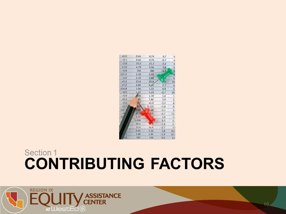 CONTRIBUTING FACTORS Section 1 10