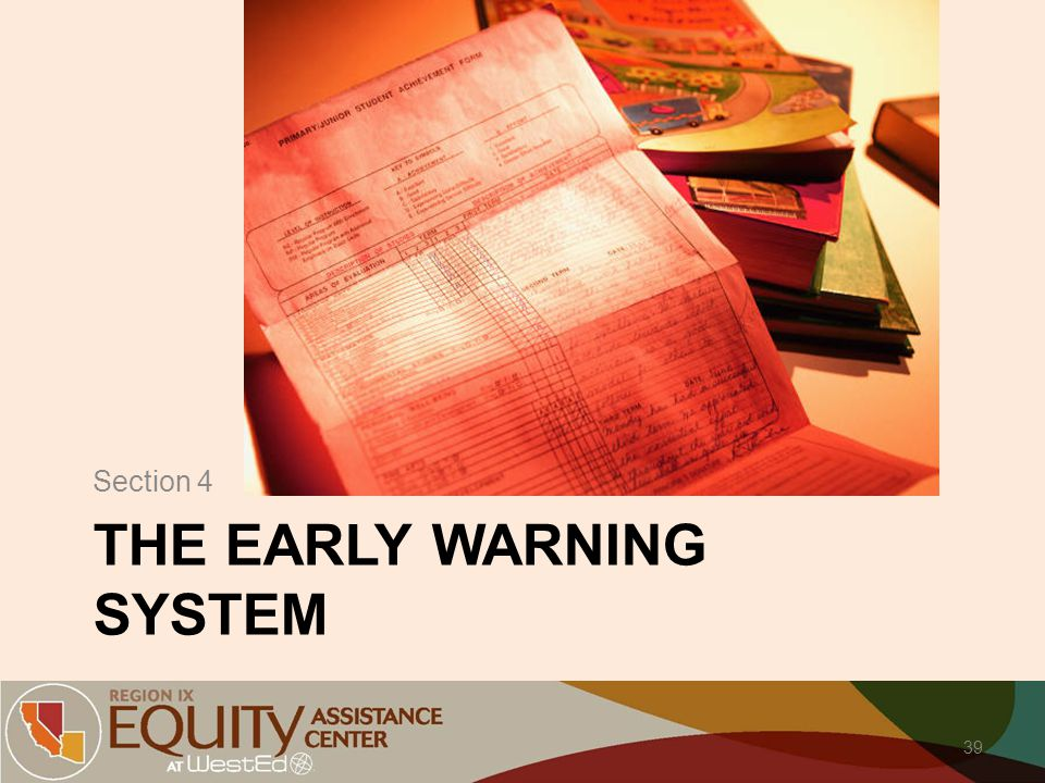 THE EARLY WARNING SYSTEM Section 4 39