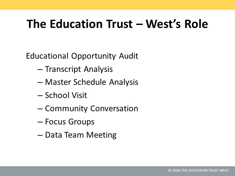 © 2010 THE EDUCATION TRUST-WEST The Good News.