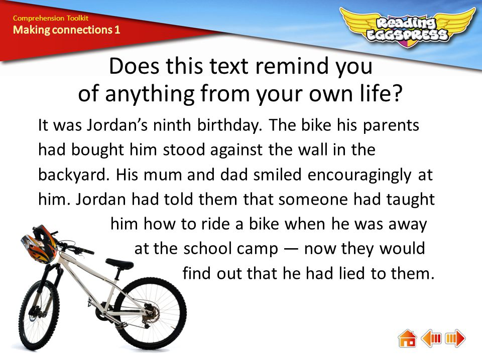 Comprehension Toolkit Does this text remind you of anything from your own life.