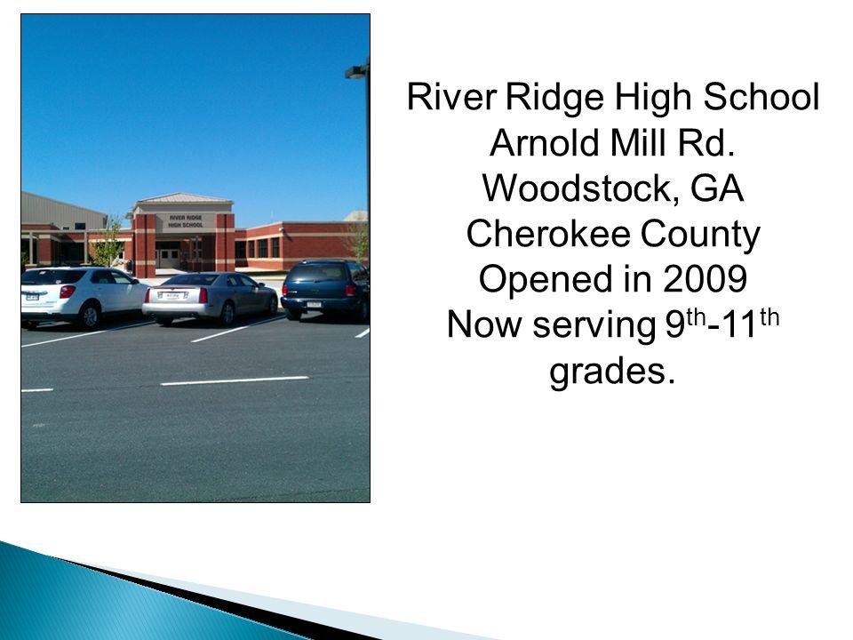 River Ridge High School Arnold Mill Rd.