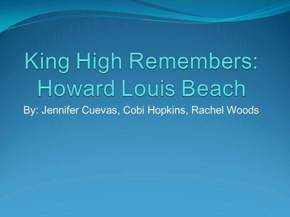 By: Jennifer Cuevas, Cobi Hopkins, Rachel Woods