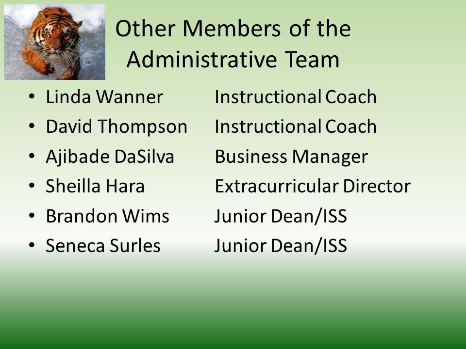 Other Members of the Administrative Team Angel HunterPrincipal Intern Peggy PeaglerAssistant Principal Tamara ClemmonsAssistant Principal Alex WilsonAcademy Director Mitch GoreAthletic Director Brandon HallAssistant AD