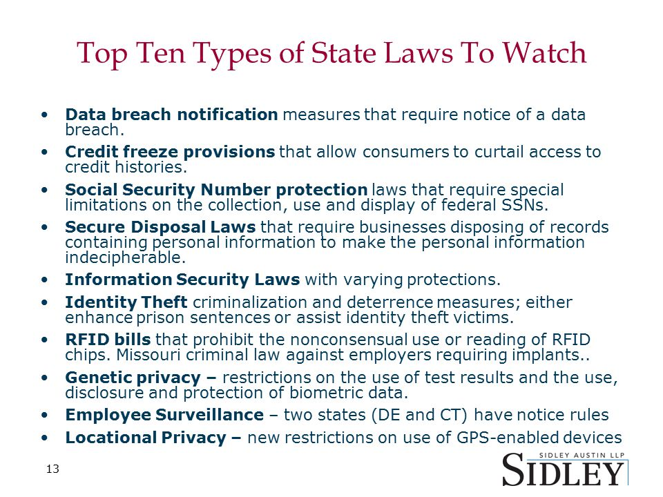 13 Top Ten Types of State Laws To Watch Data breach notification measures that require notice of a data breach.